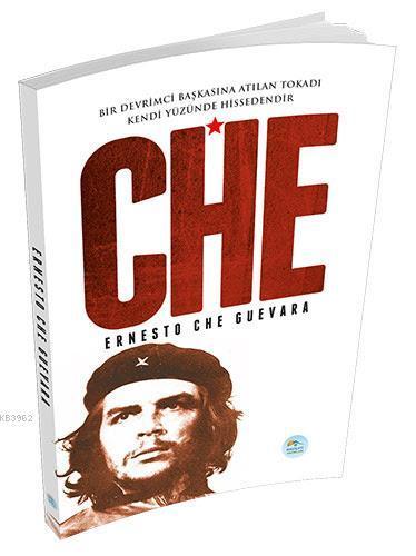 Che - Ernesto Che Guevara (Biyografi)
