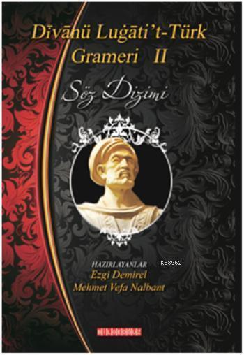 Divanü Lügati't-Türk Grameri II; Söz Dizimi