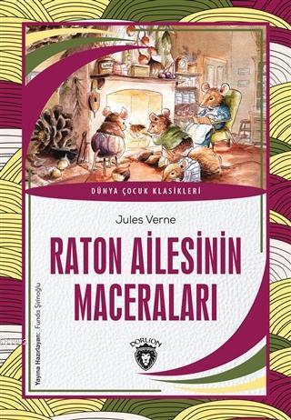 Raton Ailesinin Maceraları; Dünya Çocuk Klasikleri