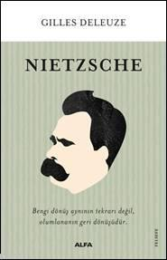 Nietzsche; Bengi dönüş aynının tekrarı Değil, Olumlananın Geri Dönüşüdür.