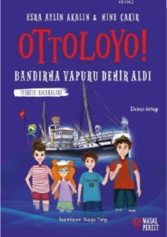 Ottoloyo - Bandırma Vapuru Demir Aldı; Türkiye Maceraları 2
