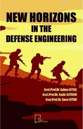 New Horizons in The Defense Engineering