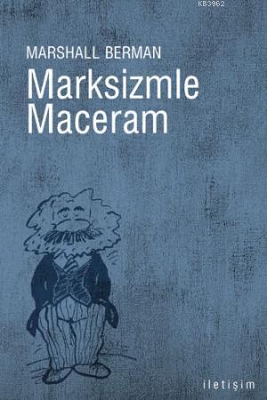 Marksizmle Maceram