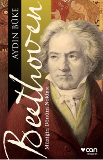 Beethoven: Müziğin Dönüm Noktası
