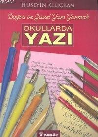 Okullarda Yazı; Doğru ve Güzel Yazı Yazmak