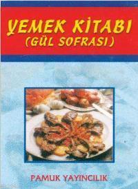 Yemek Kitabı (Yemek-002); Gül Sofrası