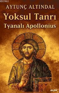 Yoksul Tanrı; Tyanalı Apollonıus