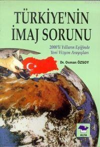 Türkiyenin İmaj Sorunu
