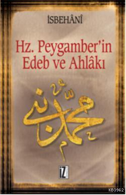 Hz. Muhammed'in Edeb ve Ahlâkı