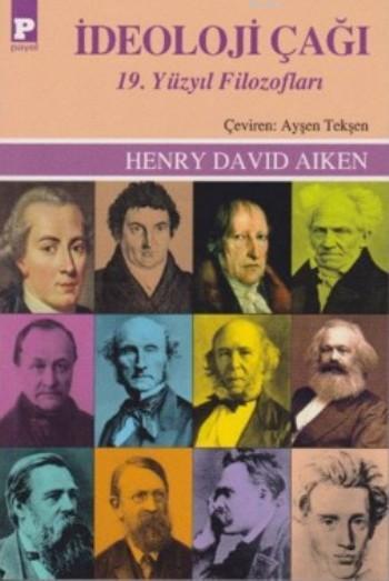 İdeoloji Çağı; 19.Yüzyıl Filozofları