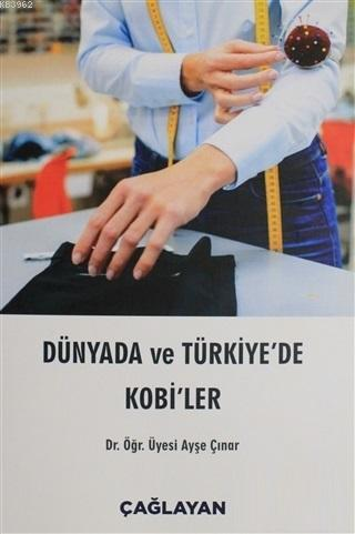 Dünyada ve Türkiye'de Kobi'ler