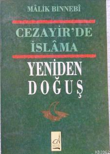 Cezayir´de İslama Yeniden Doğuş
