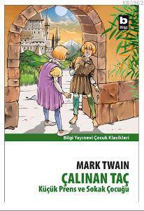 Küçük Prens ve Sokak Çocuğu (çalınan Taç)