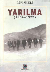 Yarılma (1954-1972)