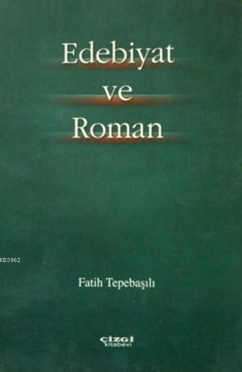 Edebiyat ve Roman