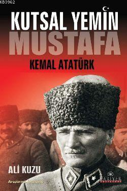 Kutsal Yemin; Mustaf Kemal Atatürk