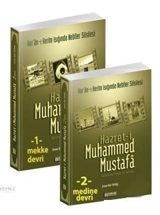 Hz. Muhammed Mustafa Mekke ve Medine Devri (2 Cilt Takım)