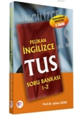 Pelikan İngilizce Tıp Dil Soru Bankası 1-2