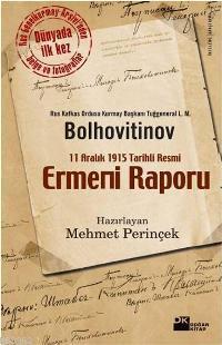 11 Aralık 1915 Tarihli Resmi Ermeni Raporu