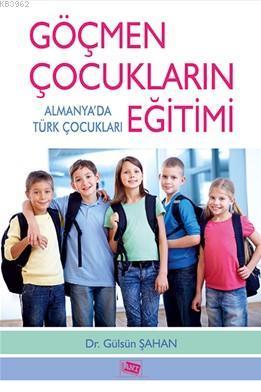 Göçmen Çocukların Eğitimi; Almanya'da Türk Çocukları