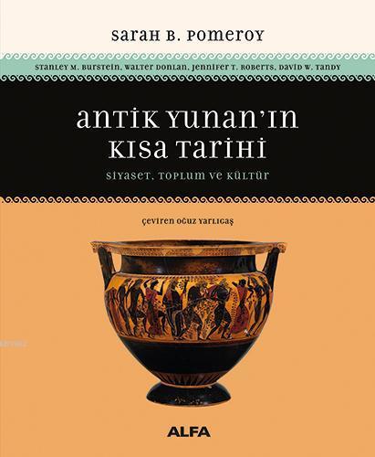 Antik Yunan'ın  Kısa Tarihi; Siyaset, Toplum Ve Kültür