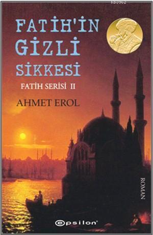 Fatih Serisi 2 - Fatih'in Gizli Sikkesi