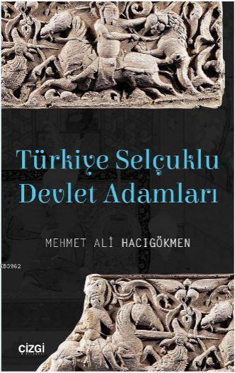 Türkiye Selçuklu Devlet Adamları