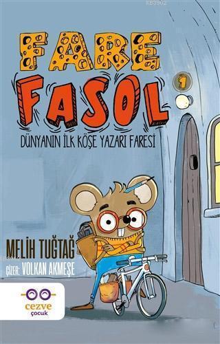 Fare Fasol 1; Dünyanın İlk Köşe Yazarı Faresi