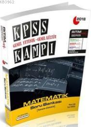2018 KPSS Genel Yetenek Genel Kültür Kampı Matematik Tamamı Çözümlü Soru Bankası