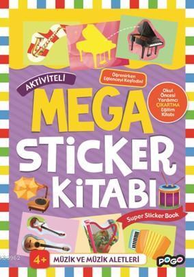 Aktiviteli Mega Sticker Kitabı; Müzik ve Müzik Aletleri