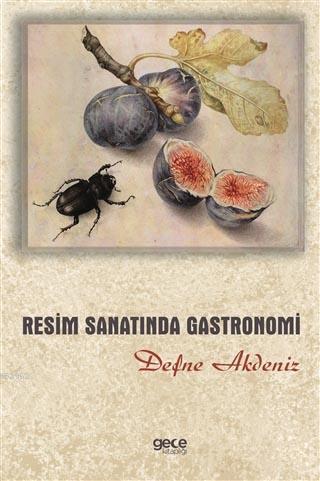 Resim Sanatında Gastronomi