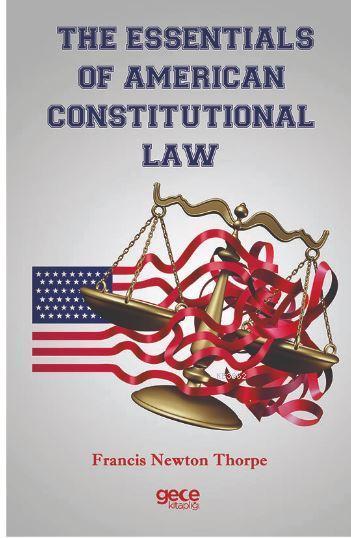 The Essentıals Of Amerıcan Constıtutıonal Law