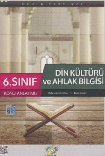 6. Sınıf Din Kültürü ve Ahlak Bilgisi Konu Anlatımlı
