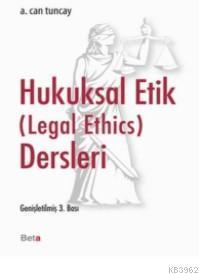 Hukuksal Etik Dersleri