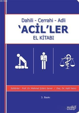 Dahili - Cerrahi - Adli 'Acil'ler El Kitabı