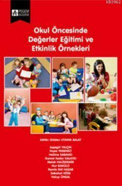 Okul Öncesinde Değerler Eğitimi ve Etkinlik Örnekleri