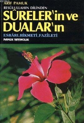 Surelerin ve Duaların Fazileti (Dua-032, Roman Boy, Ciltli); Fazileti, Esrarı, Hikmeti