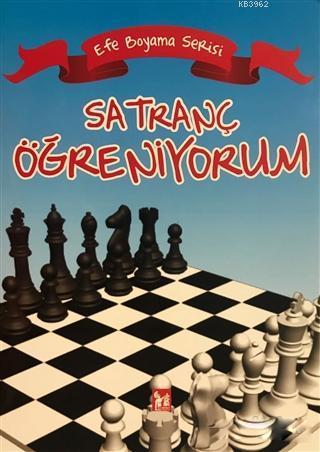 Satranç Öğreniyorum - Efe Boyama Serisi