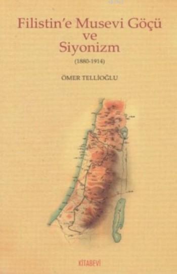 Filistin'e Musevi Göçü ve Siyonizm