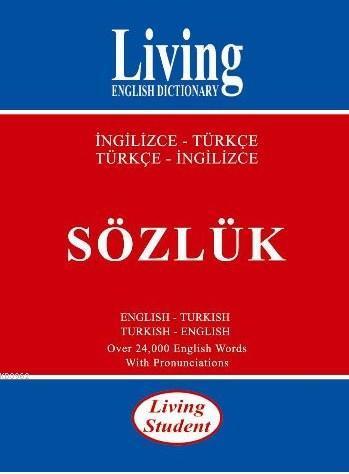 Living Student/ İngilizce-Türkçe, Türkçe-İngilizce Sözlük