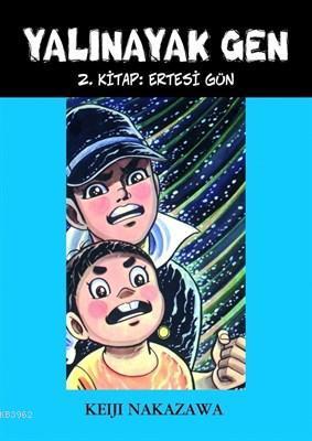 Yalınayak Gen Ertesi Gün 2. Kitap