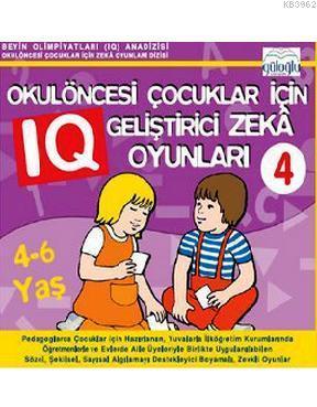Okulöncesi Çocuklar İçin IQ Geliştirici Zeka Oyunları 4 (4-6 Yaş)