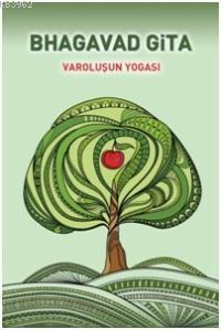 Bhagavad Gita / Varoluşun Yogası
