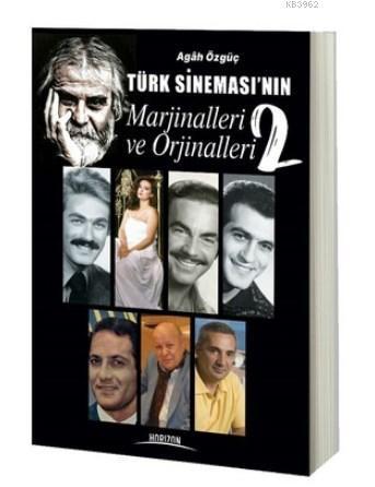 Türk Sineması'nın Marjinalleri ve Orjinalleri 2