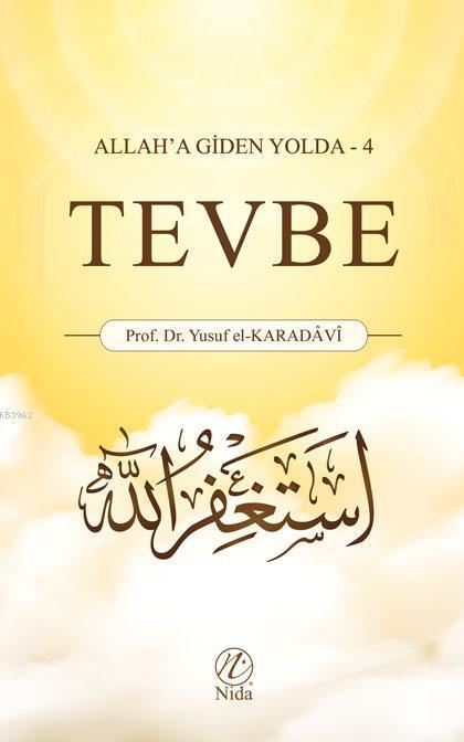 Tevbe; Allah'a Giden Yolda -4