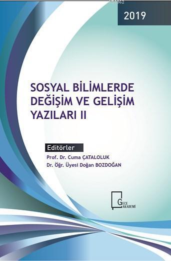 Sosyal Bilimlerde Değişim ve Gelişim Yazıları II