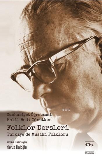 Folklor Dersleri - Türkiye'de Musiki Folkloru