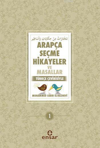 Arapça Seçme Hikayeler ve Masallar; Türkçe Çevirisiyle