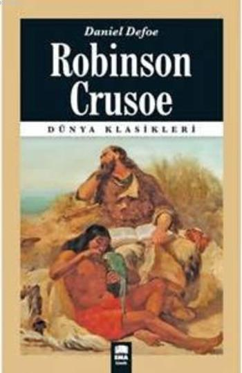 Robinson Crusoe; (Dünya Klasikleri)