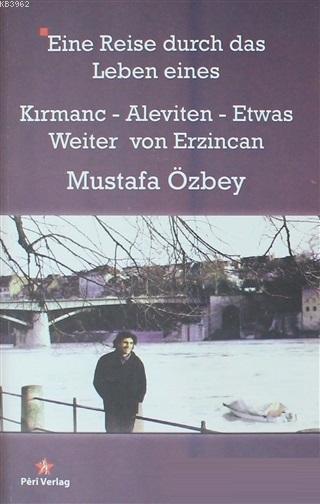 Eine Reise Durch Das Leben Eines Kırmanc - Aleviten - Etwas - Weiter von Erzincan